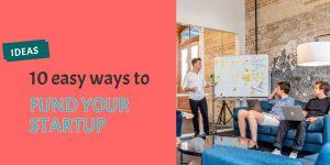 Ways to fund your startup