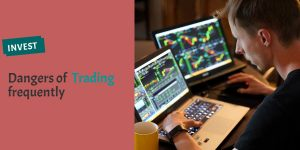Dangers of Frequent Trading