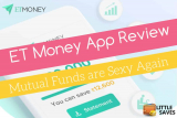ET Money Review: Best App for Mutual Funds investment